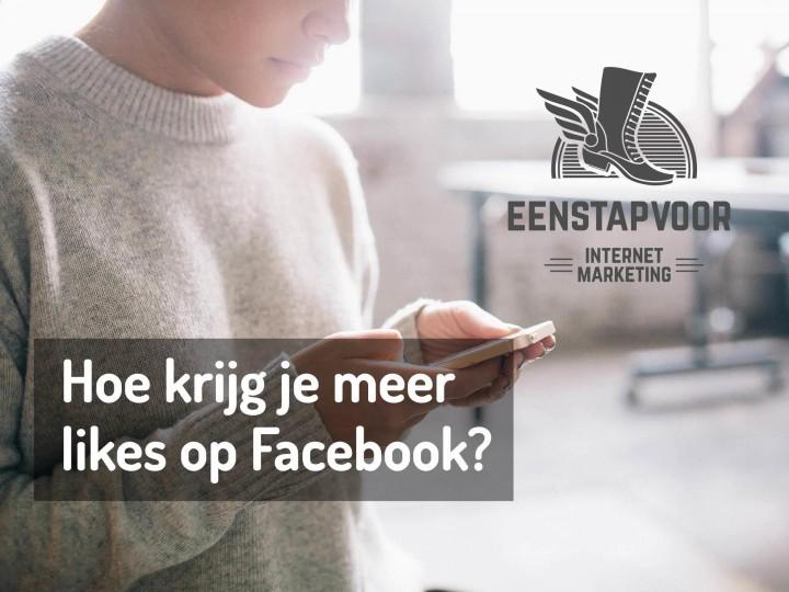 Hoe krijg je meer likes op Facebook?
