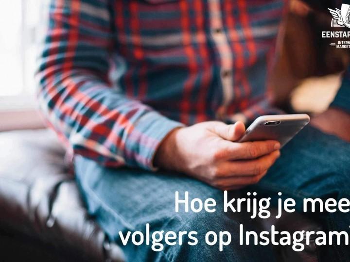 Hoe krijg je meer volgers op instagram?